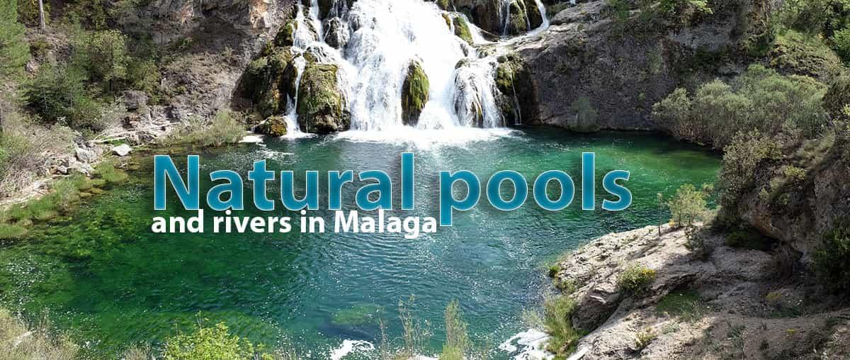 Natural Pools and rivers in Malaga