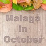 Malaga in October