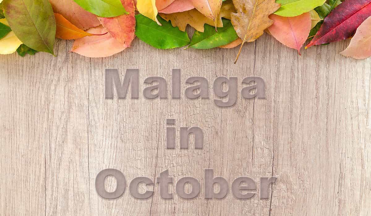 Malaga in October
