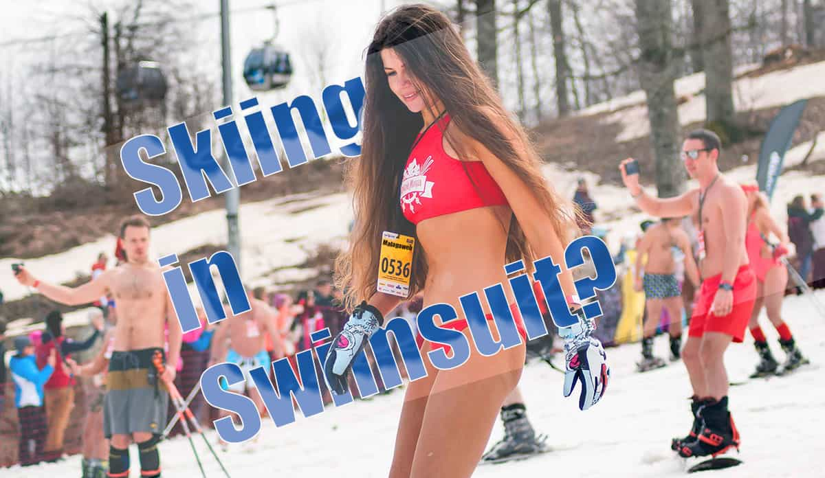 skiing in swimsuit in Sierra Nevada