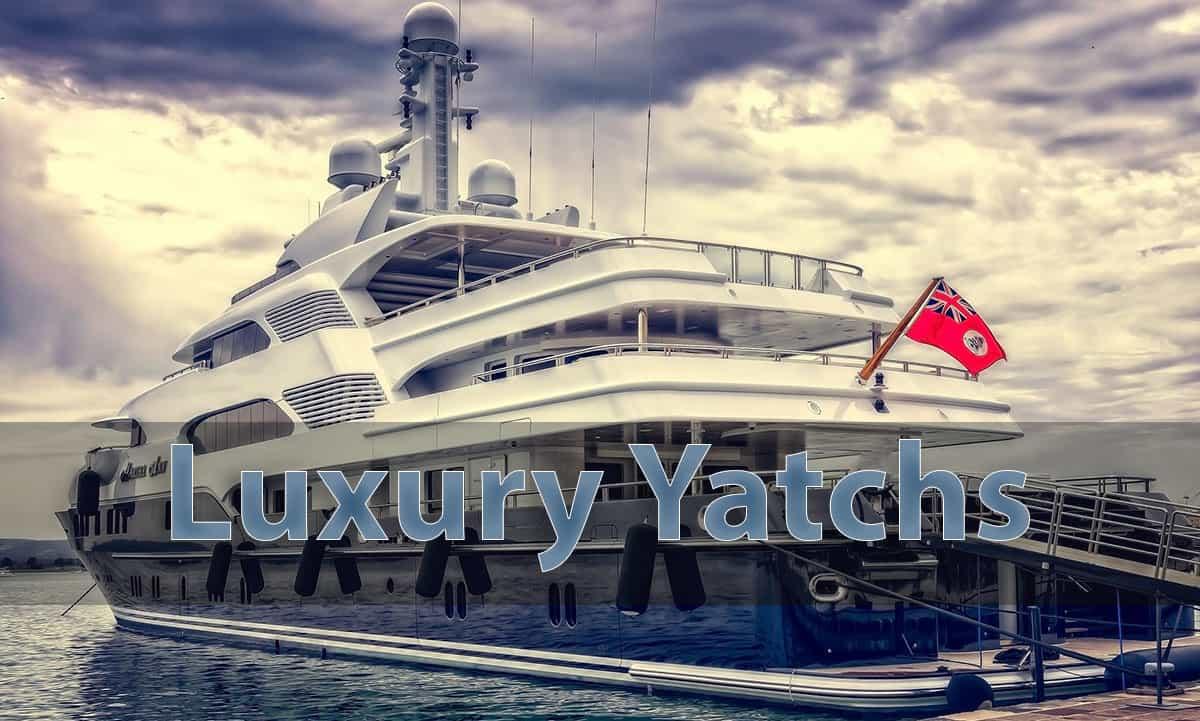 Luxury yatchs