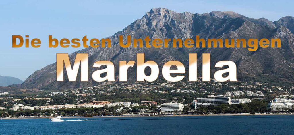 Die besten Unternehmungen in Marbella