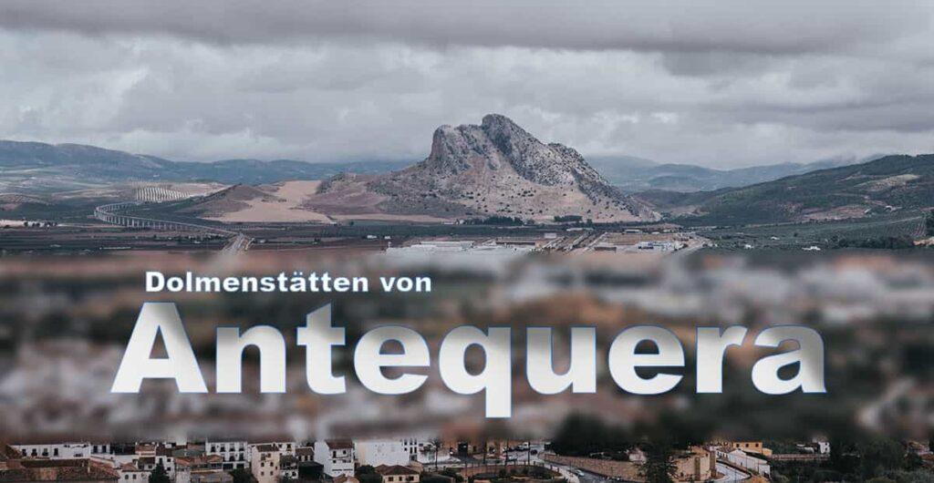 Dolmenstätten von Antequera