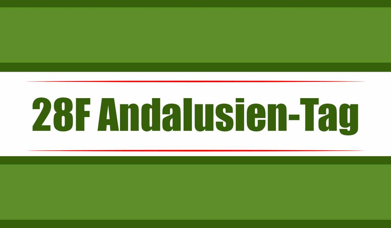 Andalusien-Tag am 28. Februar