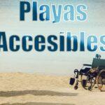 Playas accesibles para discapacitados