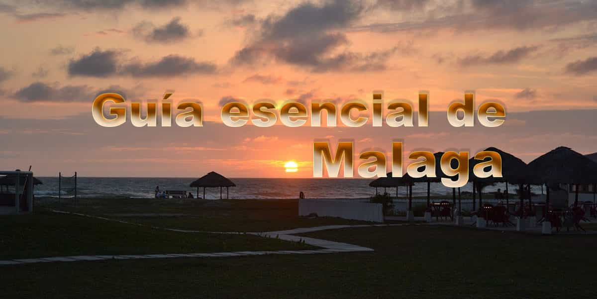 Guía esencial de Málaga