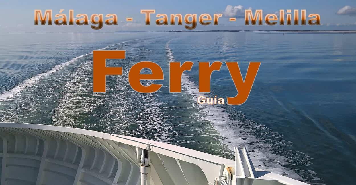 Ferry de Málaga a Tanger y Melilla