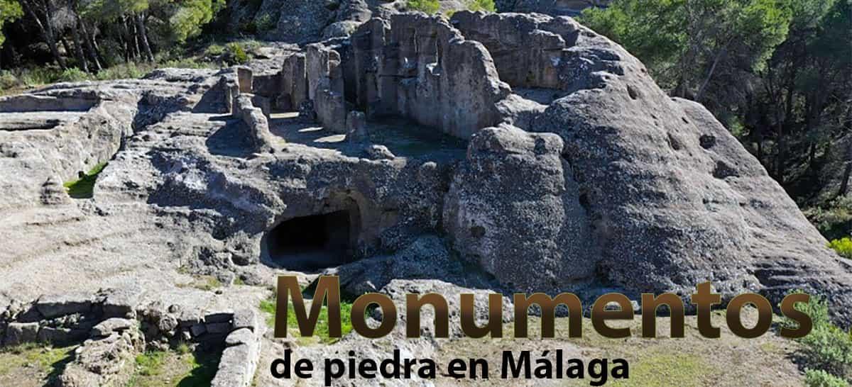 Monumentos de Piedra en Málaga