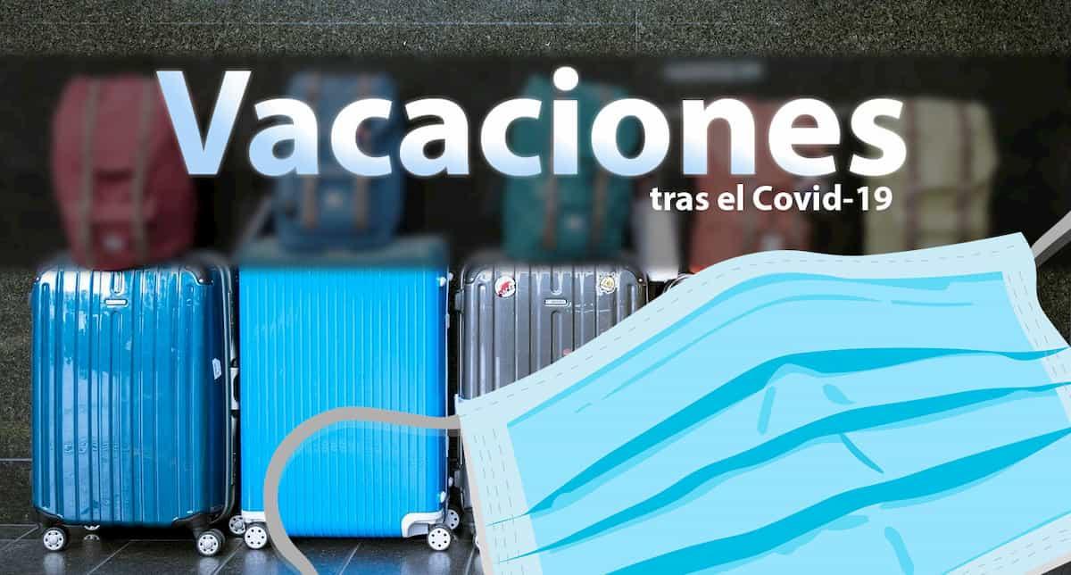 Vacaciones tras el Covid-19 o Coronavirus