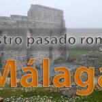Pasado romano en Málaga